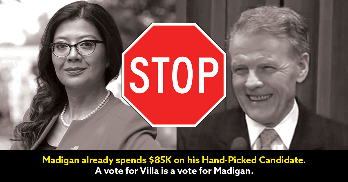 A Vote for Villa is a voice for Michael Madigan