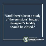 sterigenics in Willowbrook should be closed until an impact study